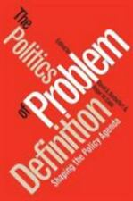 The Politics of Problem Definition: Shaping the Policy Agenda,