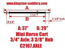 "New Mini Size Horse Cart Axle 3/4"" Axle, 3 3/8"" Hub"