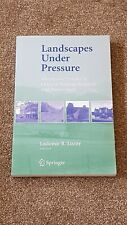 Landscapes Under Pressure Theory And Practice Of Cultural Heritage Research And