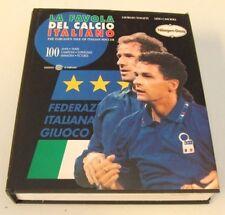 LA FAVOLA DEL CALCIO ITALIANO=1994=G.TOSATTI-L.CASCIOLI