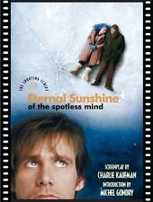 Eternal Sunshine of the Spotless Mind: The Shooting Script by Kaufman, Charlie,