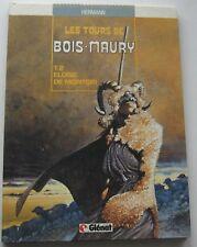 LES TOURS DE BOIS MAURY T2 Des Hermann ELOISE DE MONTGRI  EO 1985  ETAT NEUF