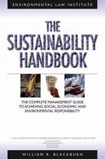 The Sustainability Handbook: The Complete Management Guide to Achieving Social,