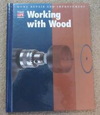 Time Life Working with Wood hardcover spiral bound book  0783539118