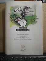 ATTUALITA' DELLA MEMORIA a cura di Associazione Jazz Network AYROLDI MARTINELLI