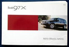 Owner's Manual * Betriebsanleitung 2006 Saab 9-7x * 97x (GR)