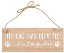 The Dog Has Been Fed Reversible Wooden Hanging Sign Plaque Pets Pet Gift