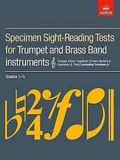 Trumpet & Brass Band Instruments Specimen Sight Reading Tests ABRSM Grades 1 - 5