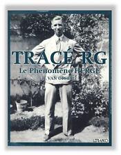 Tintin Trace RG le phenomene Herge Van Opstal