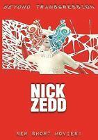 NICK ZEDD: BEYOND TRANSGRESSION - NEW SHORT MOVIES USED - VERY GOOD DVD