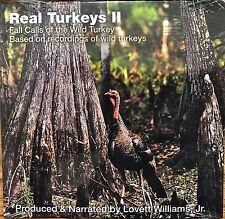 Turkey Hunting CD, Real Turkeys  #2 Fall Turkey Calling, Lovett E. Williams Jr.