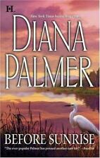 Before Sunrise by Diana Palmer (2006, Paperback)