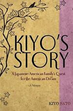 Kiyo's Story: A Japanese-American Family's Quest for the American-ExLibrary