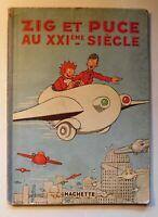 Zig et Puce au XXIe siècle.  SAINT-OGAN. Hachette 1935. Edition originale