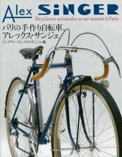 Alex SiNGER Handmade and custom bicycles in Paris Photo Collection Book