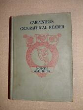 Carpenter's Geographical Reader North America 1915 Frank Carpenter