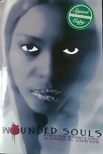 Wounded Souls Poems Songs Ingrid Johnson Signed 2009 Out Of Print Poetry Rare!!