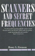 Scanners And Secret Frequencies (Electronic Underground S) by Henry Eisenson