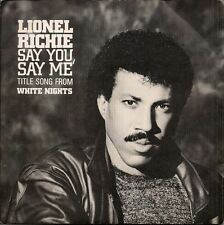 "Lionel Richie Say You, Say Me from the film White Nights UK 45 7"" sgl +Pict Slv"