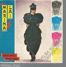 "MARINA LAI ""CENTOMILA AMORI MIEI / MI PIACI DI PIU' "" 1982 WEA  T18944"