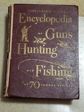 sportsmans pictorial encyclopedia of guns hunting and fishing  1958 -59 d1