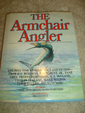 The Armchair Angler edited by Terry Brykczynski and David Reuther - 1986