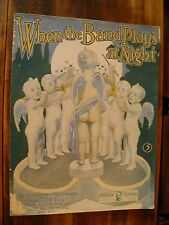 SHEET MUSIC WHEN THE BAND PLAYS AT NIGHT BY COCHRANE & COCHRANE 1909