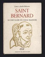 █ Louise ANDRE-DELASTRE Saint Bernard le chevalier en coule blanche 1957 RAVEL █