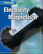 Glencoe Science Electricity and Magnetism by McGraw-Hill and National Geographic