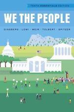 We the People by Robert J. Spitzer, Caroline J. Tolbert, Theodore J. Lowi,...