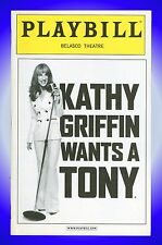 Playbill + Kathy Griffin Wants a Tony + Kathy Griffin