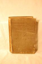 English Grammar for the Higher Grades in Grammar School 1898 Hardvocer Book