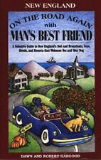 On the Road Again With Man's Best Friend: A Selective Guide to New England's Bed