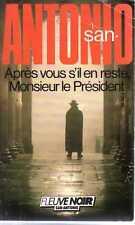 SAN ANTONIO 124--APRES VOUS S'IL EN RESTE--Edition originale FLEUVE NOIR 1986