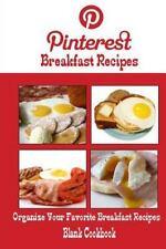 Pinterest Breakfast Recipes Blank Cookbook (Blank Recipe Book) : Recipe...