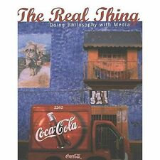 The Real Thing: Doing Philosophy with Media (Popular Culture and Everyday Life),