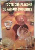 Cote des Flacons de parfum modernes ( catalogo fragranze mini profumi campioncin