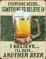 Something To Believe In Beer Vintage Retro Tin Sign 13 x 16in