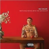 Mac Miller - Watching Movies with the Sound Off (Parental Advisory, 2013)