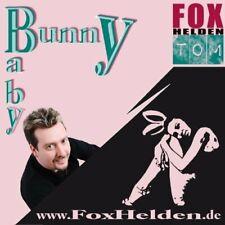 Fox-Helden Tom Bunny baby (2010)  [Maxi-CD]