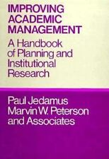 Improving Academic Management: A Handbook of Planning and Institutional Research