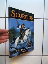 MARINI / LE  SCORPION 2 /  LE SECRET DU PAPE / DARGAUD / EO