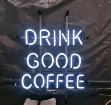 """13""""x8"""" Drink Good Coffee Neon Sign Light Beer Bar Pub Lamp Glass Gift Open"""
