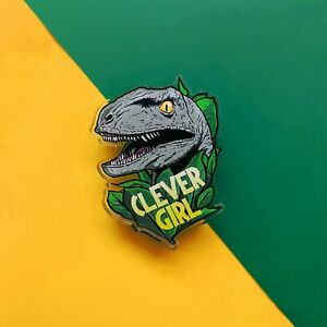 Clever Girl Acrylic Pin Badge Movie Film Lapel Pin Badges Accessory Raptor JP