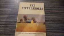 THE RIVERLANDERS SIGNED COPY MURRAY RIVER SETTLEMENT SOUTH AUSTRALIAN HISTORY