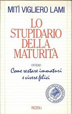 LO STUPIDARIO DELLA MATURITA' - MITI  VIGLIERI LAMI