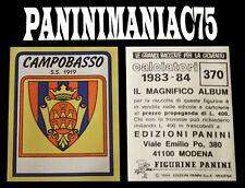 Album Figurine Calciatori Panini 83-84, 1983-1984 Scudetto N°370 Campobasso