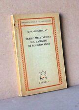 DODICI MEDITAZIONI SUL VANGELO DI SAN GIOVANNI - D. Mollat [Libro, Paideia]