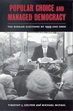 Popular Choice and Managed Democracy: The Russian Elections of 1999-ExLibrary