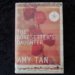 The Bonesetter's Daughter by AMY TAN 2001 1st Edition Hardcover